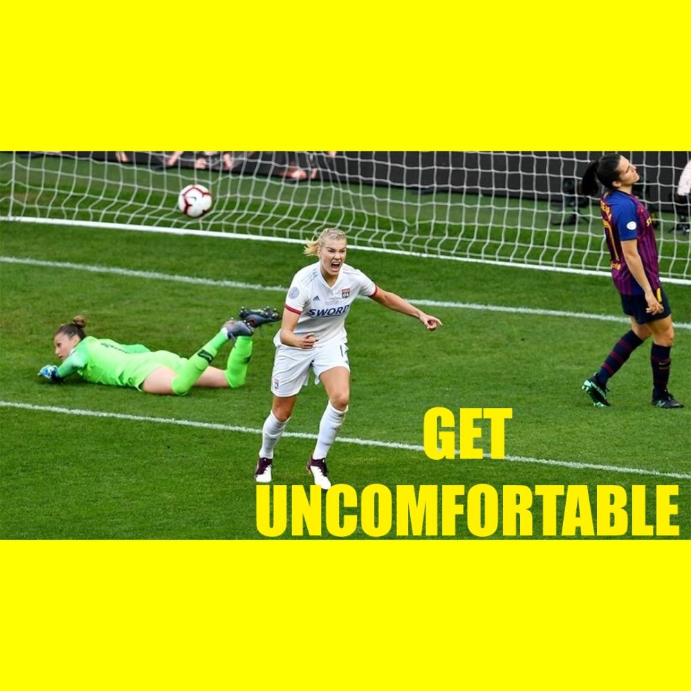 GET UNCOMFORTABLE.jpg